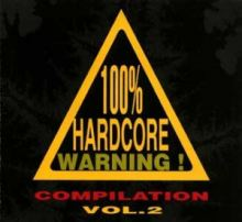 VA - 100% Hardcore Warning Vol. 2 (1996)