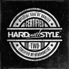 VA - HARD with STYLE Certified Two