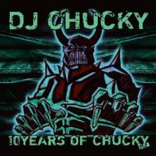 Dj Chucky - 10 Years Of Chucky Part 2 (2007)