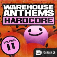 VA - Warehouse Anthems: Hardcore, Vol. 11 (2016)