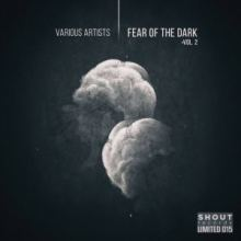 VA - Fear of the Dark Vol 2
