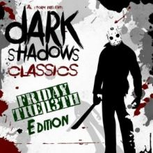 VA - Dark Shadows Classics : Friday The 13Th Edition (2017)