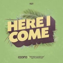 DJ Coone & Wildstylez - Here I Come (2017)