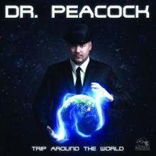 Dr. Peacock - Trip Around The World (2016)