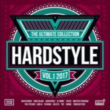 VA - Hardstyle The Ultimate Collection 2017 Vol 1 (2017)