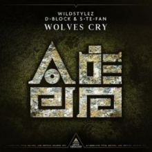 Wildstylez & D-Block & S-Te-Fan - Wolves Cry (2019)