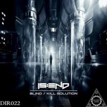 Is:end - Blind / Kill Solution (2017)