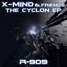 X-Mind & Friends - The Cyclon EP (2016)