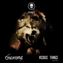 Creature - Vicious Things