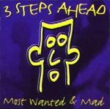 3 Steps Ahead - Most Wanted & Mad (1997)