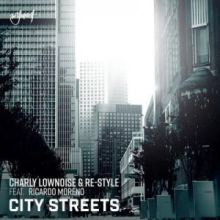 Charly Lownoise & Re-Style - City Streets (2019)