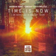 Brennan Heart & Toneshifterz & Dailucia - Time Is Now (2020)