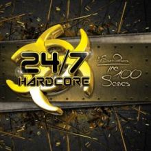 VA - 24/7 Hardcore - The 100 Series (2015)