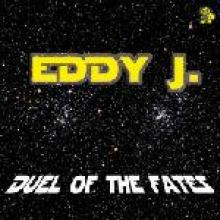 Eddy J. - Duel Of The Fates (2007)
