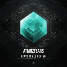Atmozfears - Leave It All BehindAtmozfears - Leave It All Behind (2017)