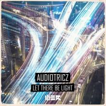 Audiotricz - Let There Be Light