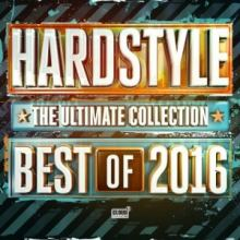 VA - Hardstyle The Ultimate Collection Best Of 2016 (2016)