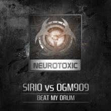Sirio vs OGM909 - Beat My Drum (2017)