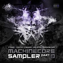 VA - Machinecore Sampler - Part 3