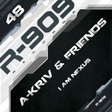 A-Kriv & Friends - I Am Nexus (2014)