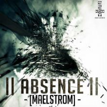 Absence - Maelstrom (2013)
