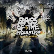 Action Agenda - Bass Of Federation (2015)