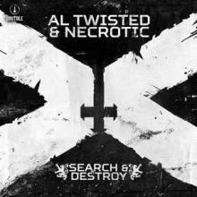 Al Twisted & Necrotic - Search & Destroy (2016)