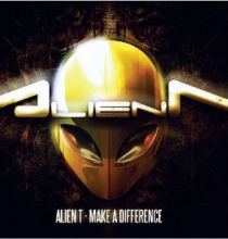 Alien-T - Make A Difference (2012)