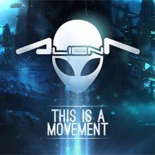 Alien T - This Is A Movement (2013)