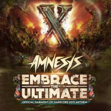 Amnesys - Embrace The Ultimate (Official Harmony Of Hardcore 2015 Anthem)