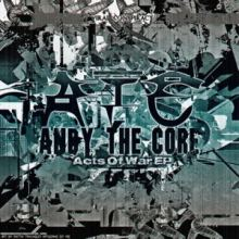 Andy The Core - Acts Of War EP (2012)