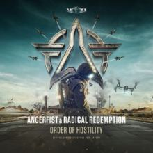 Angerfist and Radical Redemption - Order Of Hostility (Airforce 2016 Anthem) (2016)
