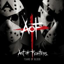 Art Of Fighters - Tears Of Blood (2013)