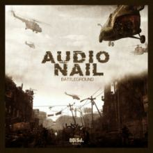 Audio Nail - Battleground (2014)