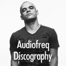 Audiofreq Discography