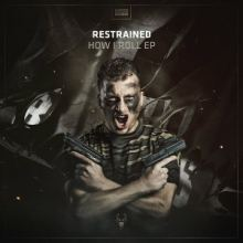 Restrained - How I Roll EP
