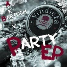 Bartoch and A-Kriv - Party EP (2013)