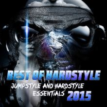 VA - Best of Hardstyle 2015 (Jumpstyle and Hardstyle Essentials) (2015)