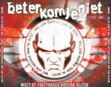 Beter Kom Je Niet - Mixed By Partyraiser And Tha Vizitor DVD (2007)