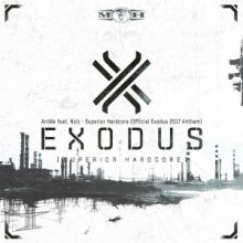 Anime feat. Nolz - Superior Hardcore (Official Exodus 2017 Anthem) (2017)