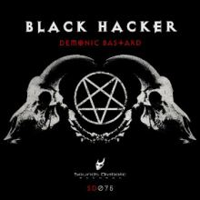 Black Hacker - Demonic Bastard (2015)