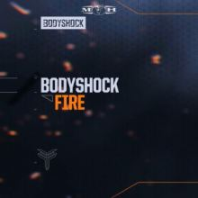 Bodyshock - Fire (2015)