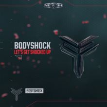 Bodyshock - Let's Get Shocked Up (2016)