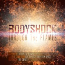 Bodyshock - Through The Flames (2013)