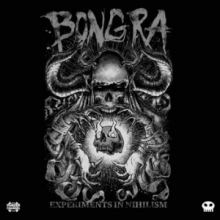 Bong-Ra - Experiments In Nihilism (2015)