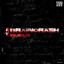 Braincrash - Vicious (2015)