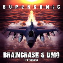Braincrash & DMG - Supersonic - Supersonic (2016)