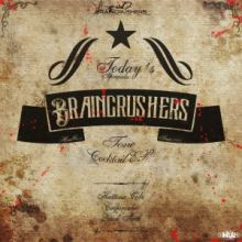 Braincrushers - Tone Cocktail EP (2014)