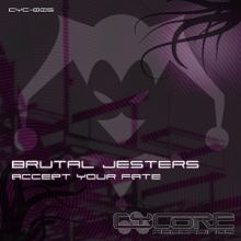 Brutal Jesters - Accept Your Fate (2014)