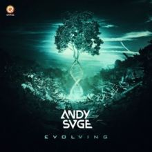 ANDY SVGE - Evolving (2017)